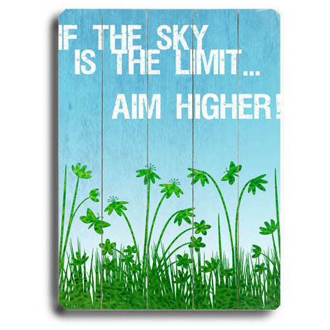 Sky Is The Limit by Artist Kate Ward Wood Sign