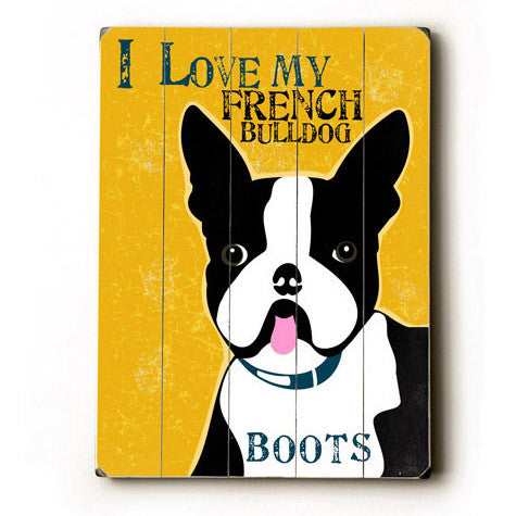 Personalized Love My French Bulldog Wood Sign