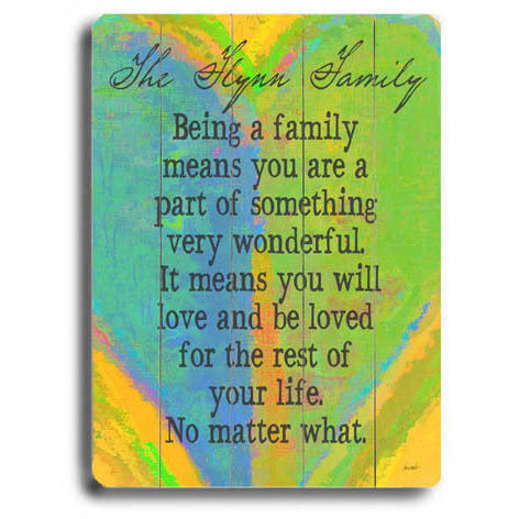Personalized Being A Family Wood Sign by Artist Lisa Weedn