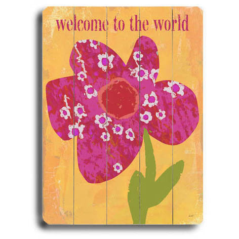 Welcome To The World by Artist Lisa Weedn Wood Sign