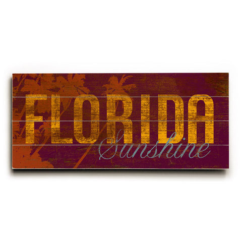 Florida Sunshine by Artist Cory Steffen Wood Sign
