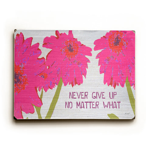 Never Give Up by Artist Lisa Weedn Wood Sign