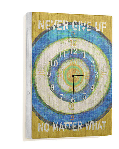 Never Give Up Wall Clock by Artist Lisa Weedn