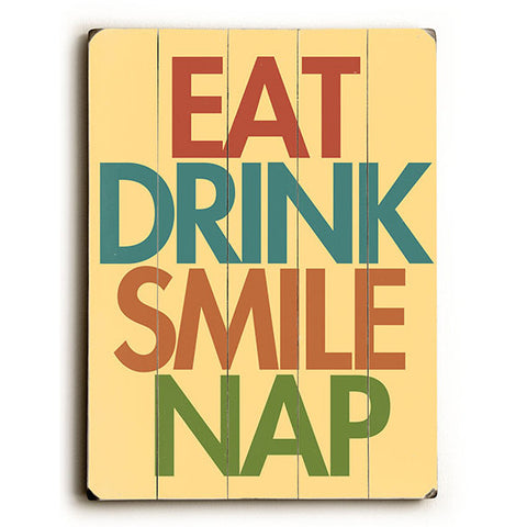 Eat Drink Smile Nap by Artist Michael Dexter Wood Sign