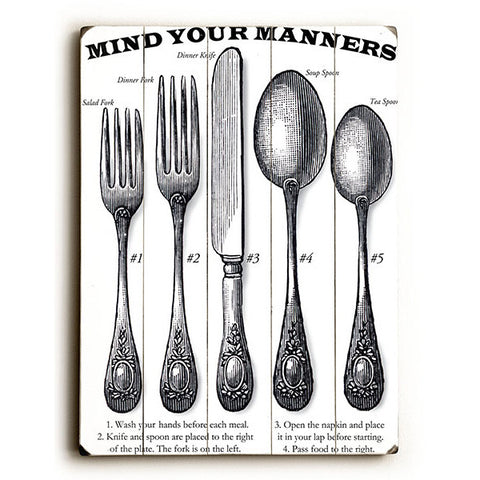 Mind Your Manners by Artist Michael Dexter Wood Sign