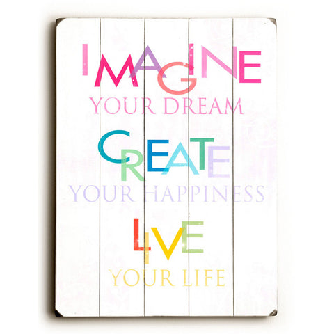 Imagine Your Dream by Artist Terry Kempfert Wood Sign