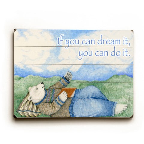 You Can Do It. by Artist Paris Bottman Wood Sign
