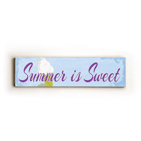 Summer Is Sweet Wood Sign