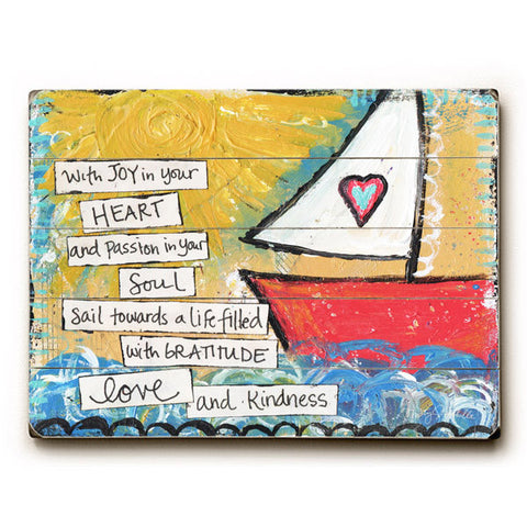 With Joy In Your Heart by Artist Misty Diller Wood Sign