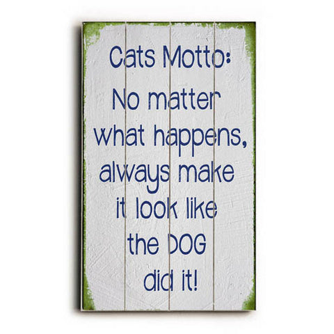 Cats Motto Wood Sign