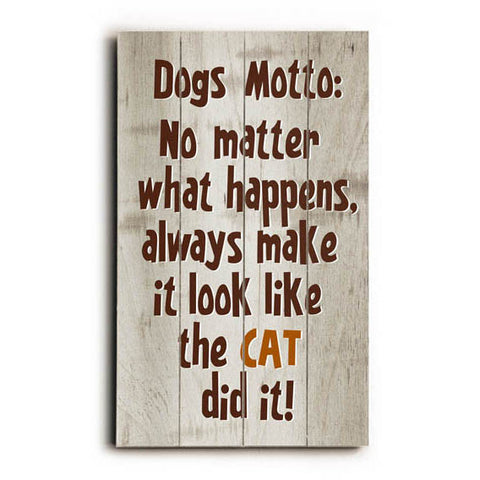 Dogs Motto Wood Sign
