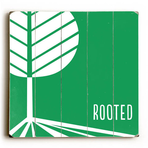 Rooted by Artist Khristian A. Howell Wood Sign