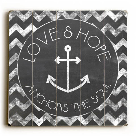 Love and Hope Anchors the Soul by Artist Misty Diller Wood Sign