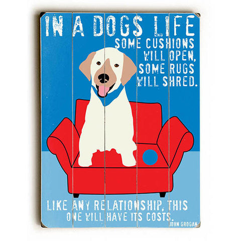 In a Dogs Life by Artist Ginger Oliphant Wood Sign