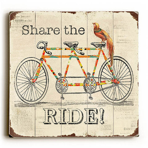 Share The Ride by Artist Jean Plout Wood Sign