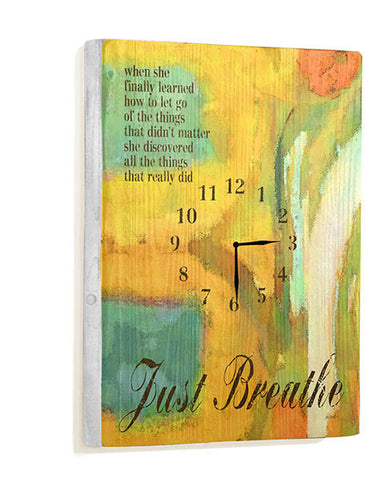 Just Breath Wall Clock by Artist Lisa Weedn