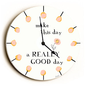 A Really Good Day Unique Wall Clock by Artist Lisa Weedn