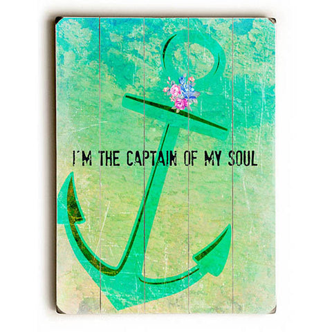 Captain Of My Soul Green by Artist Tracy Wills Wood Sign