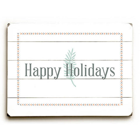 Happy Holidays by Artist Rebecca Peragine Wood Sign