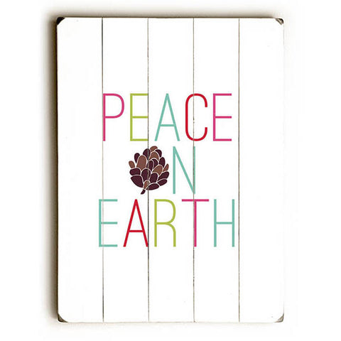 Peace On Earth by Artist Rebecca Peragine Wood Sign