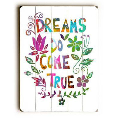 Dreams Come True by Artist Beth Nadler Wood Sign
