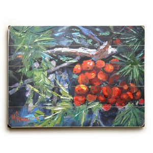 Winter Berries by Artist Carol Schiff Wood Sign