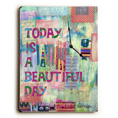 Today Is A Beautiful Day Unique Wall Clock by Artist Beth Nadler