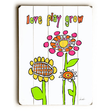Love Play Grow by Artist Lisa Weedn Wood Sign