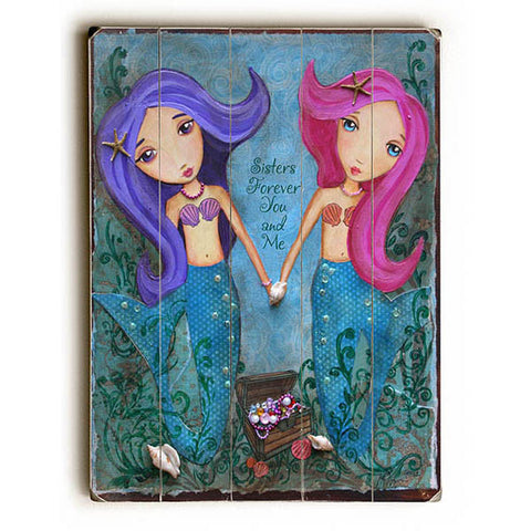 Sisters Forever by Artist Heather Rushton Wood Sign