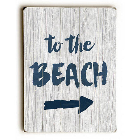 To The Beach by Artist Julie Hamilton Wood Sign