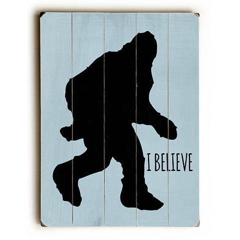 I Believe by Artist Ginger Oliphant Wood Sign
