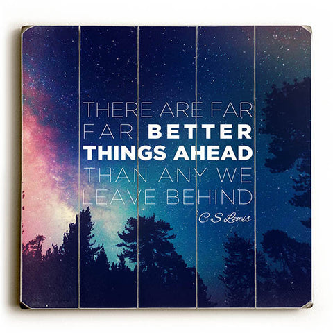 """Better Things Ahead"" C.S.Lewis Quote by Pocket Fuel Wood Sign"