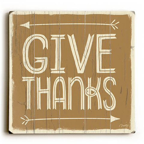 Give Thanks by Artist Misty Diller Wood Sign