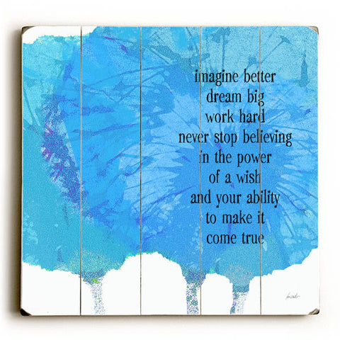Imagine Better by Artist Lisa Weedn Wood Sign