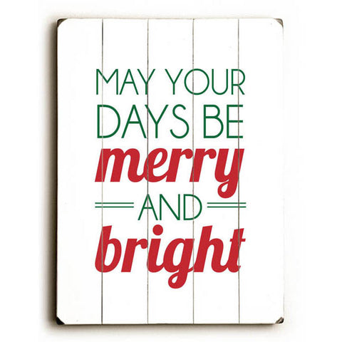 Merry And Bright by Artist Amanda Catherine Wood Sign