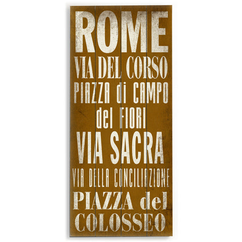 Rome by Artist Cory Steffen Wood Sign