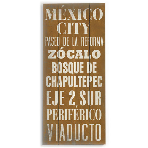 Mexico City by Artist Cory Steffen Wood Sign