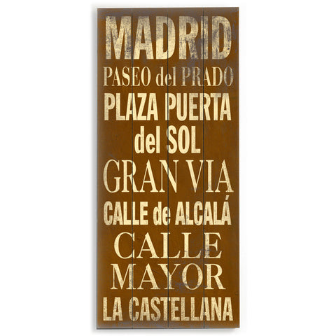 Madrid by Artist Cory Steffen Wood Sign