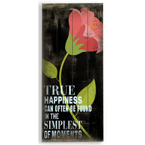 True Happiness by Artist Cory Steffen Wood Sign
