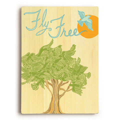 Fly Free by Artist Cory Steffen Wood Sign