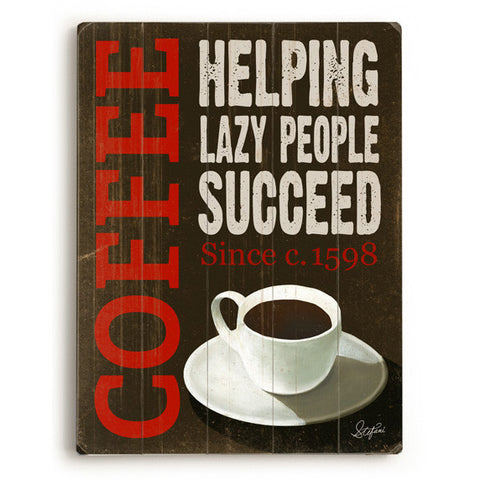 Lazy Coffee by Artist Cory Steffen Wood Sign