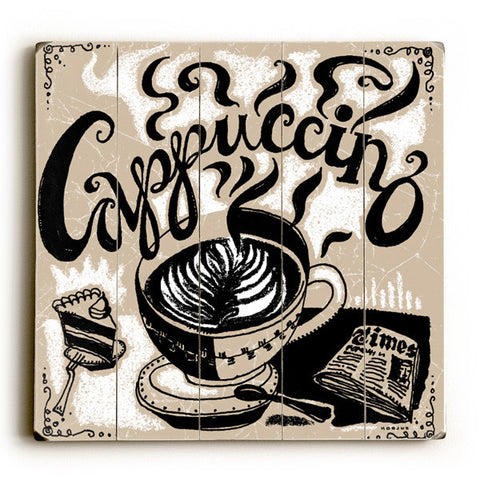 Cappuccino by Artist Peter Horjus Wood Sign