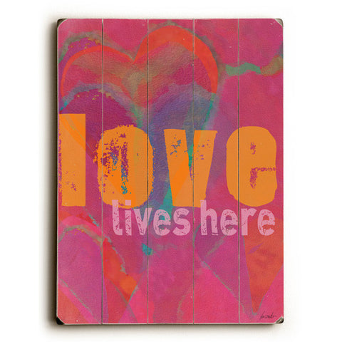 Love Lives Here by Artist Lisa Weedn Wood Sign