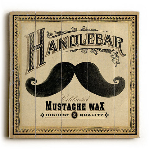 Mustache Wax by Artist Cory Steffen Wood Sign