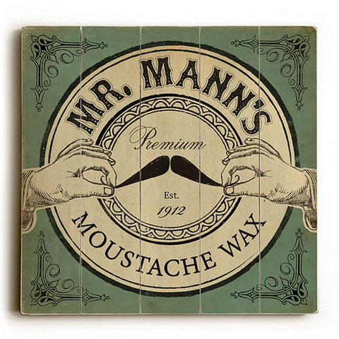 Mr. Mann's Moustache Wax by Artist Cory Steffen Wood Sign