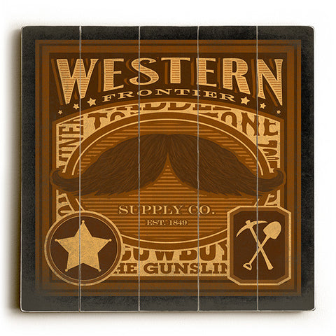 Western Stache by Artist Cory Steffen Wood Sign
