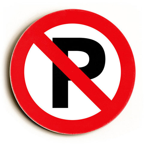 No Parking by Artist Cory Steffen Wood Sign