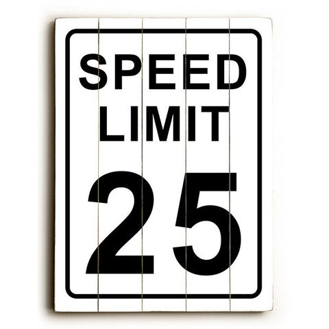 Speed Limit 25 by Artist Cory Steffen Wood Street Sign