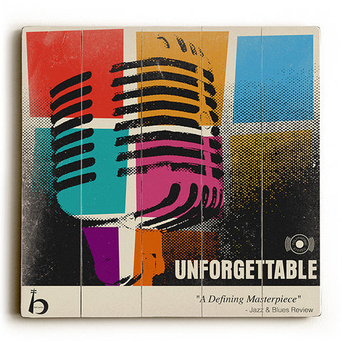 Unforgettable by Artist Cory Steffen Wood Sign