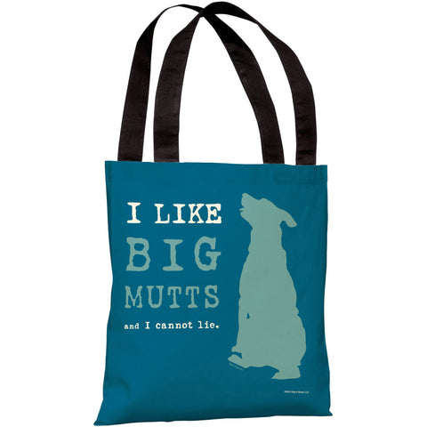 """I Like Big Mutts And I Cannot Lie"" 18""x18"" Tote Bag by Dog is Good"